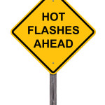 Hot flashes/Night Sweats : A hot flash is a surge of adrenaline, awakening your brain from sleep. It often produces sweat and a change of temperature that can often be disruptive to sleep and comfort levels.
