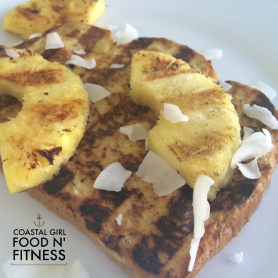Grilled Pineapple and Coconut French Toast: Breakfast for Dinner